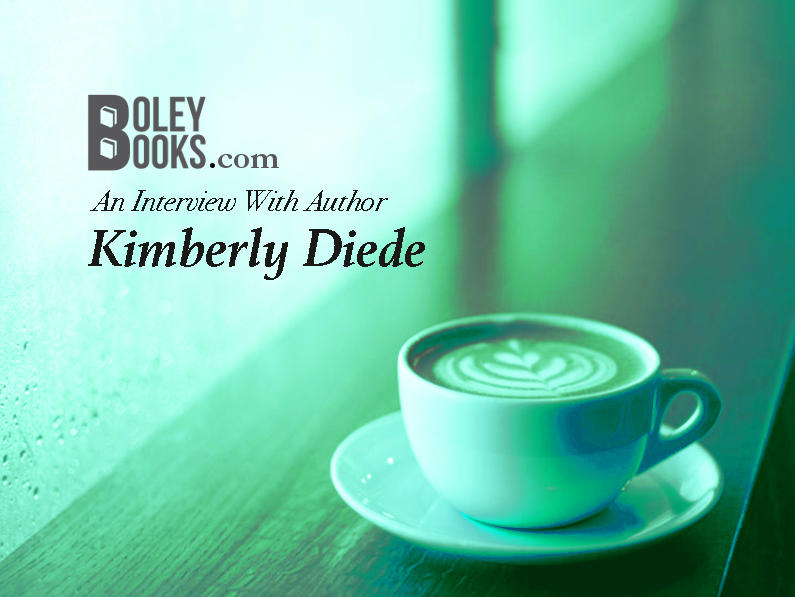 Interview With An Author—Kimberly Diede